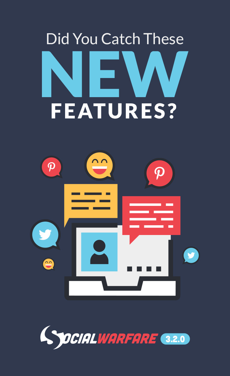 The newest features and updates that may have gone unnoticed in the latest version of Social Warfare and Social Warfare - Pro for WordPress. #WordPress #SocialMedia #blogging