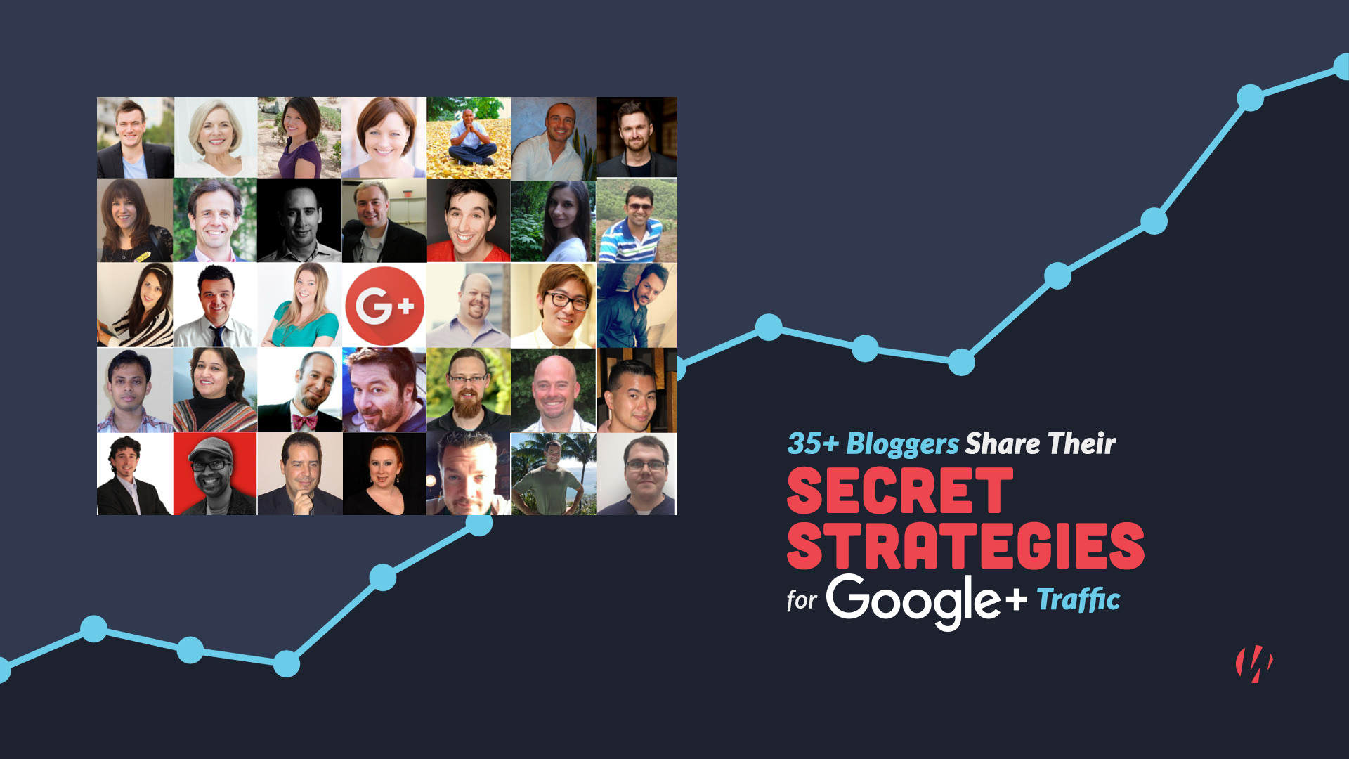 35+ Bloggers Share Their Top Secret Strategies for Google+ Traffic