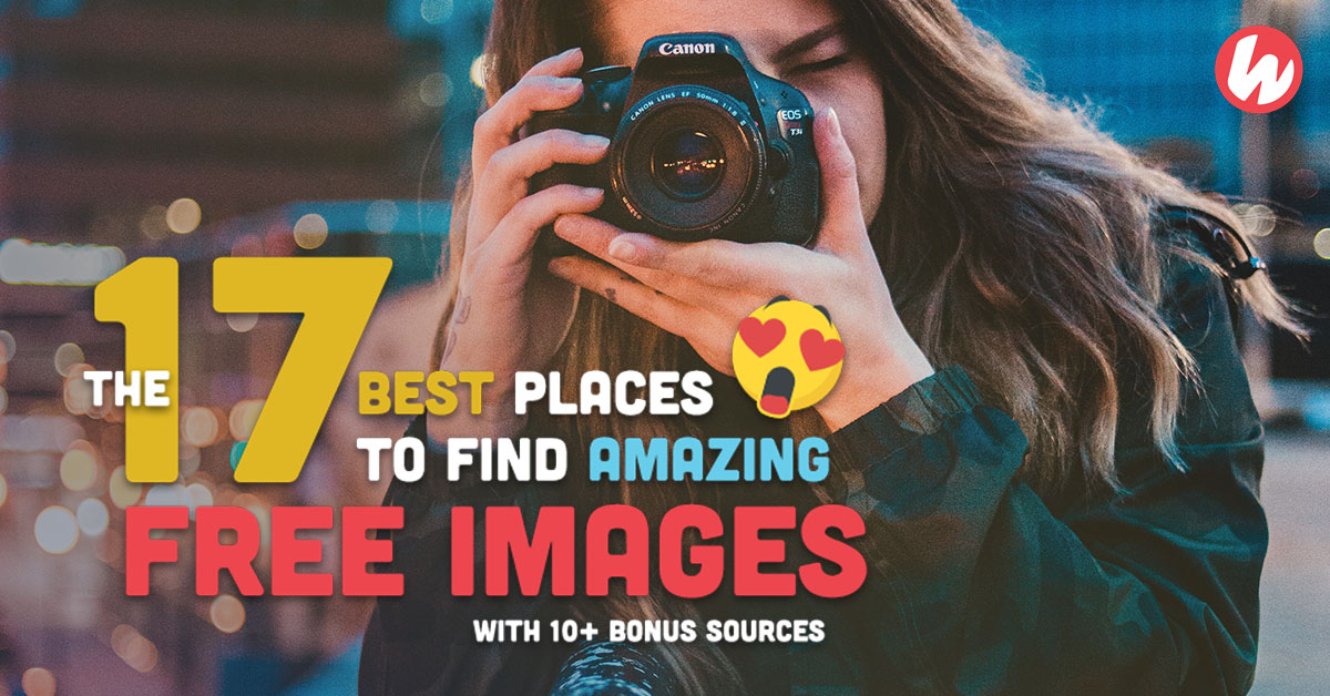 The 17 Best Places to Find Amazing Free Images