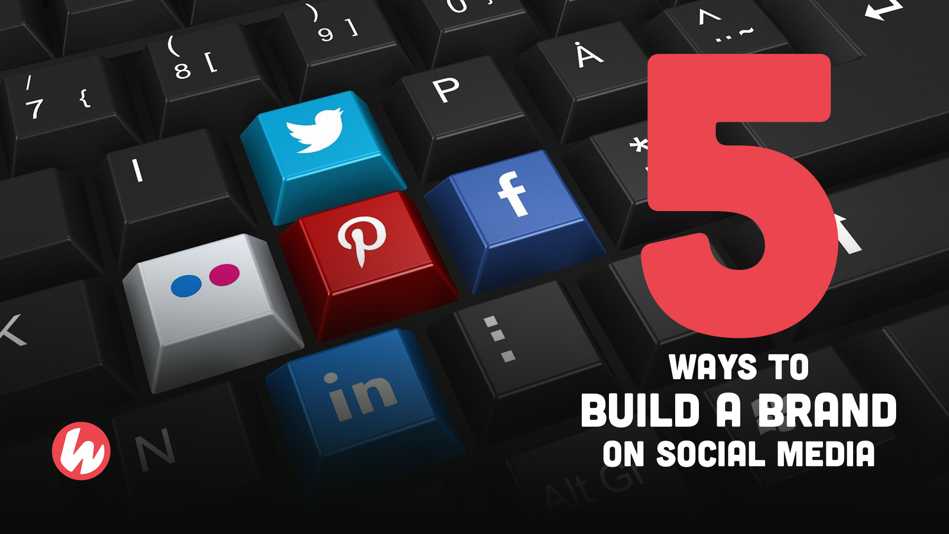5 ways to build a brand on social media