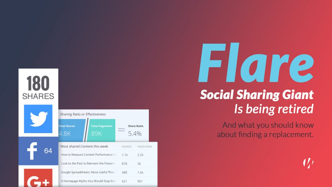 Flare, the Social Share Giant, Is Retiring & What to Do About It