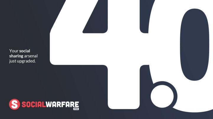 Social Warfare 4.0 Has Arrived
