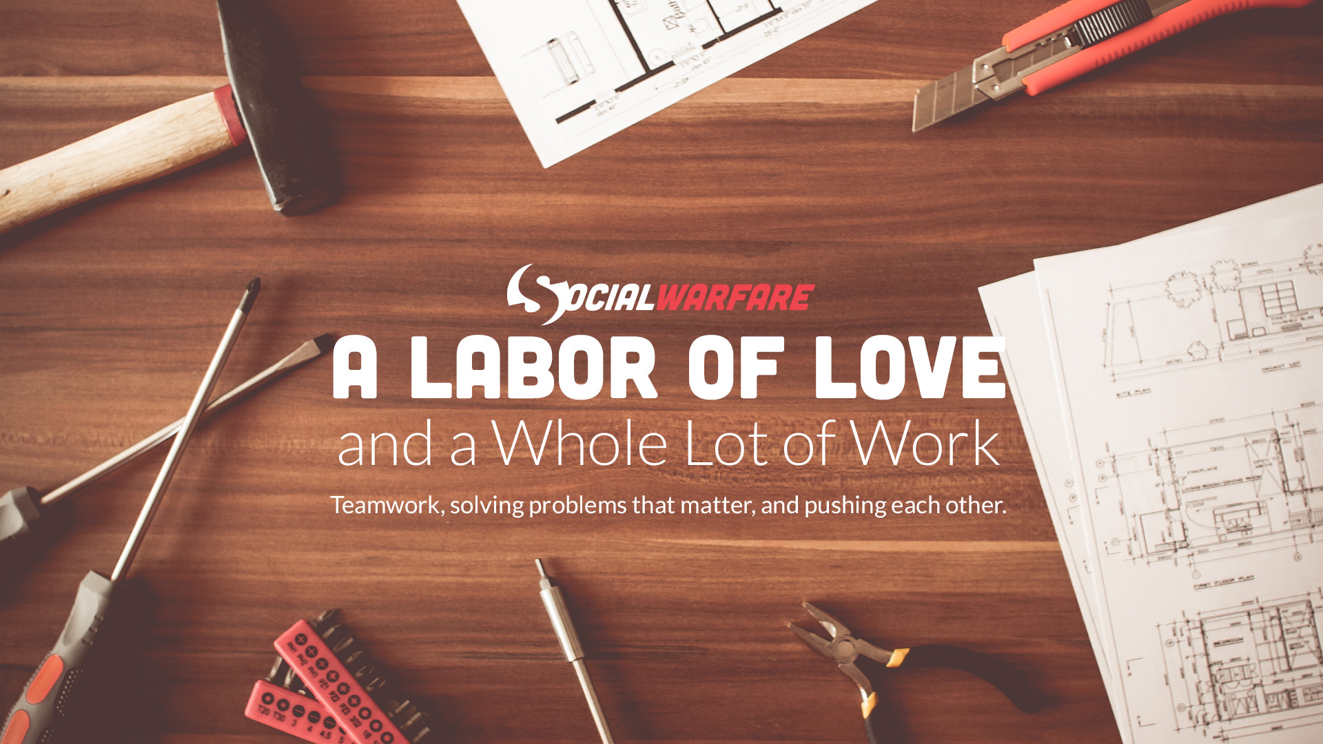 social warfare labor of love