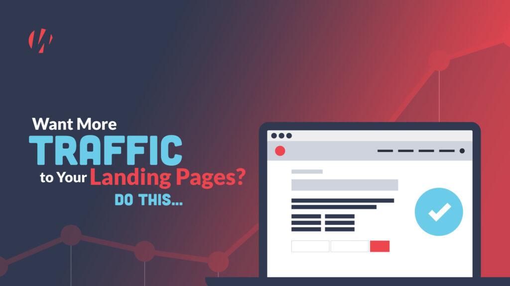 more landing page traffic