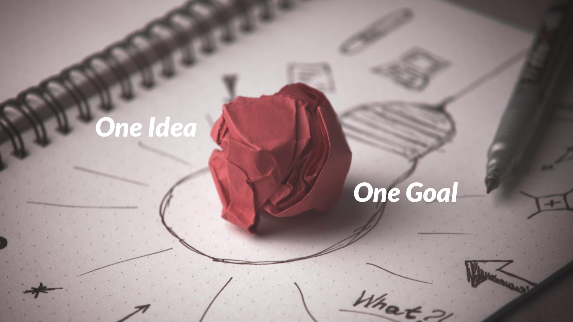one idea, one goal