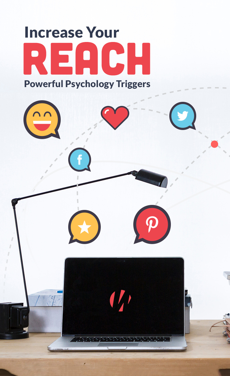 Increase Your Social Media Reach: 8 Powerful Psychology Triggers