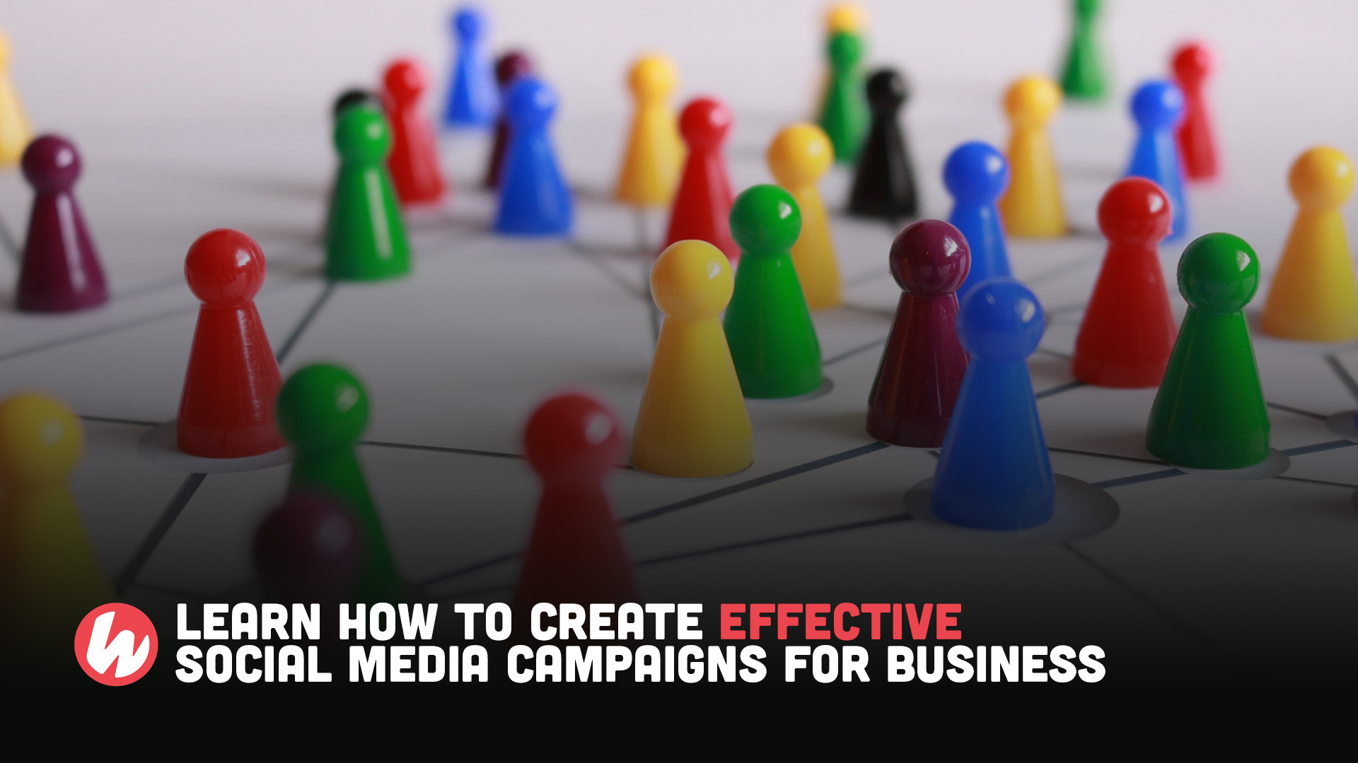Learn how to create effective social media campaigns for business