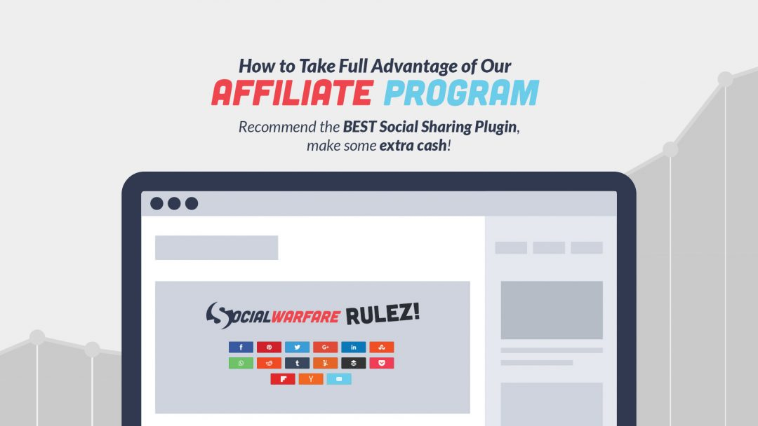 How to Take Full Advantage of the Social Warfare Affiliate Program